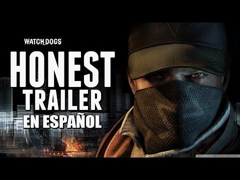 WATCH DOGS (Honest Game Trailers en Español)