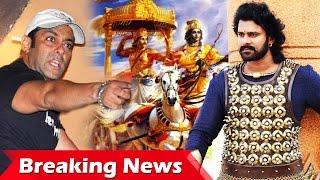 Salman Khan को दिया उनके BODYGUARDS ने धोका, 1000 करोड़ की महाभारत में Baahubali Prabhas