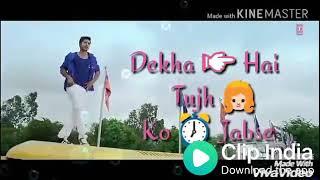 Dekha Hai Tujhko Jabse Hai Main Toh Mar Gaya WhatsApp status with lyrics adeelguraya0306+6120