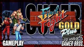 Super Final Fight GOLD plus! - Die Hard Gamer Bros.