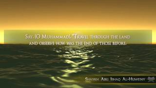 Emotional Surat Ar-Room: Ayas 41-45 - Shaykh Abu Ishaq Al-Huweiny (Hadith Scholar)