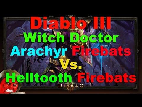 Diablo III Witch Doctor: Arachyr Firebats vs. Helltooth Firebats - What is Better?