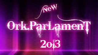 NEW 2013 Ork Parlament-ZINGIRDAKI ORIGINAL