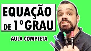 7º Ano - Equação do 1o grau - (Completo) (4/100) - Ensino Fundamental
