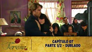 Teresa: Capítulo 07 (17/10/18) - Parte 1/2 - SEM CORTES | HD