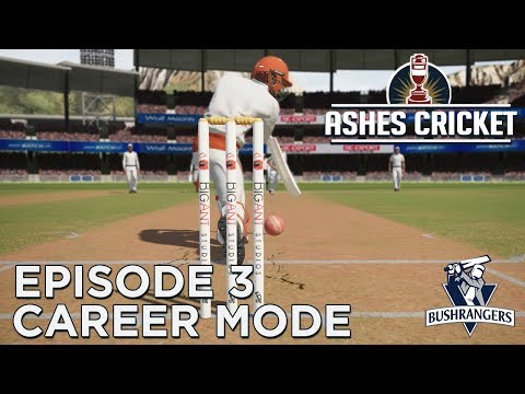 ASHES CRICKET   CAREER MODE #3   THREE IN A ROW!