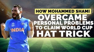 How Mohammed Shami Overcame Personal Problems to Claim World Cup Hat-trick