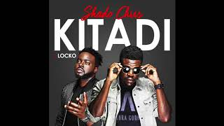 Shado Chris feat. Locko - Kitadi (Audio)