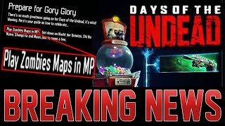 """NEW DAYS OF THE UNDEAD EVENT ADDED + """"PLAY ZOMBIES MAPS IN MP"""" FAIL! SHANG EASTER EGG DISCOVERED!"""