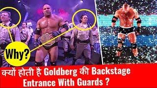 Goldberg Entrance Secret : Why Goldberg Makes Entrance With Guards/Police? Goldberg Backstage Secret
