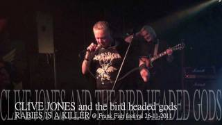 CLIVE JONES-RABIES IS A KILLER @ POPCENTRALE 26-11-2011