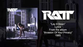 Ratt - Lay It Down (Lyrics) HQ Audio