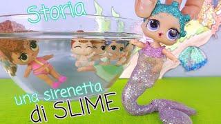 Lil - Lol Surprise Story 💦💞 Tutte al mare! Cosmic diventa una sirenetta di SLIME 💦💞