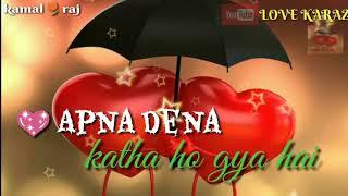 Lahoo Banke Aansoon / Sonu Nigam, Alka Yagnik, ...said whatsapp status , love KARAZ , love ka raz