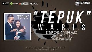 W.A.R.I.S - 'TEPUK' [Official Lyrics Video]