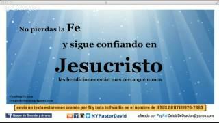 No pierdas la Fe y sigue creyendo en Jesucristo | Rompiendo maldiciones