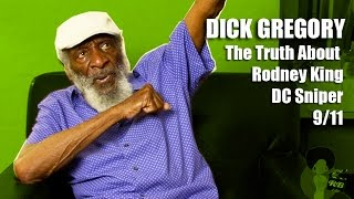 Dick Gregory - The Truth About Rodney King, DC Sniper and 9/11