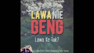 Lawa Nie Geng - Lamborghini Tak Dak