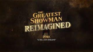 P!nk - A Million Dreams (Official Lyric Video)