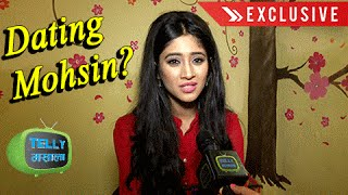 OMG! Shivangi Joshi Reacts on DATING Mohsin Khan | Exclusive Chat