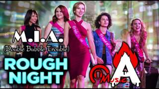 Rough Night Red Band Trailer Song (M.I.A. - Double Bubble Trouble)