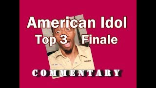 American Idol 2018 Top 3 Finale (commentary)