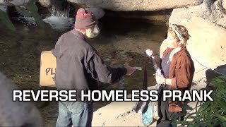 Reverse Homeless PRANK - Giving NON-Homeless People Money!