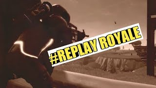 #Replay Royale Fortnite my Submission