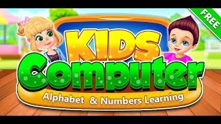 Kids Computer - Alphabet & Numbers Learning | Free Educational Games