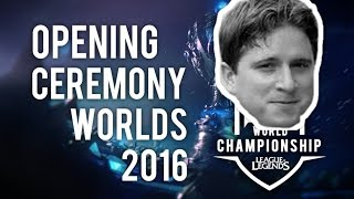 Worlds 2016 Opening Ceremony  ft. TWITCH CHAT - League of Legends