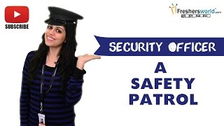 Job Roles For Security Officer – Safeguarding,inspecting,Safety