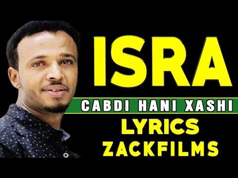 CABDI HANI XAASHI┇HEES CUSUB (ISRA ᴴᴰ 2017)┇LYRICS