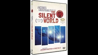 The Silent World: Jacques Cousteau 1956