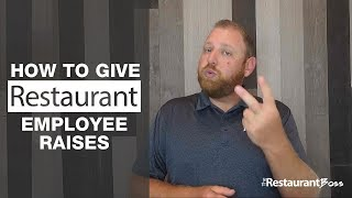 How to Give Restaurant Employee Raises