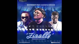 Masterkraft ft Flavour & Sarkodie- 'FINALLY' (offical audio)