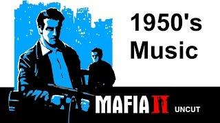 Mafia 2 Uncut Radio Soundtrack - All Cut Songs from 1950s Music