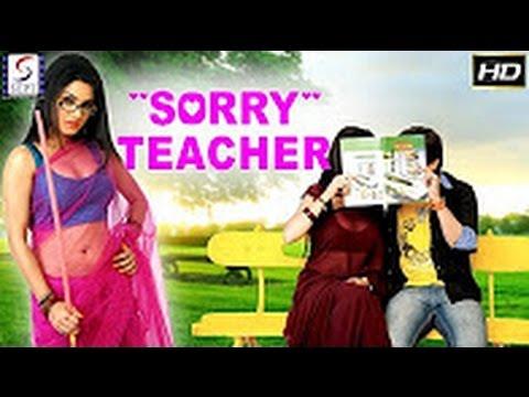 Sorry Teacher - Full Movie | Hindi Movies 2017 Full Movie HD