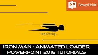 Iron Man | Animated Loaders and Spinners | PowerPoint 2016 Motion Graphic Tutorial