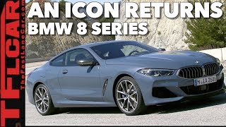 Just in: 2019 BMW 8 Series - New King of the Luxury Sports Coupes?