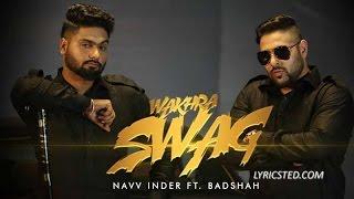 Wakhra Swag Navv Inder Badshah