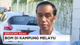 Jokowi: Ini Sudah Keterlaluan!; Ledakan Bom di Kampung Melayu