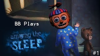 FUN WITH TEDDY || BB PLAYS: Among the Sleep #1