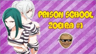 Prison School - Zoeira #1