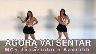 Agora Vai Sentar - MCs Jhowzinho & Kadinho - Coreografia by: MoveYourself