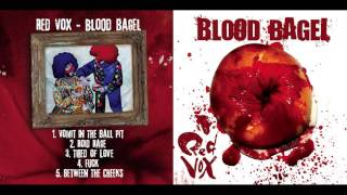 Red Vox - Blood Bagel (Full EP)