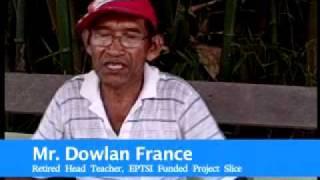 Mr. Dowlan France -- Retired Head Teacher, EPTSI Funded Project Slice