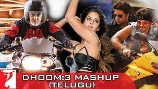Dhoom:3 - Mashup - Dhoom Majare Dhoom - Telugu