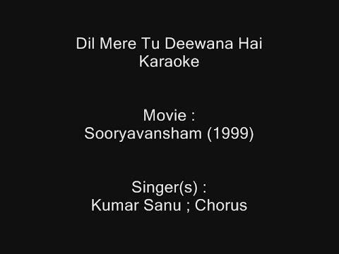 Xxx Mp4 Dil Mere Tu Deewana Hai Karaoke Sooryavansham 1999 Kumar Sanu 3gp Sex