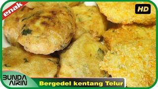 Cara Membuat Bergedel kentang Telur Resep Masakan Rumahan Mudah Recipes Indonesia Bunda Airini