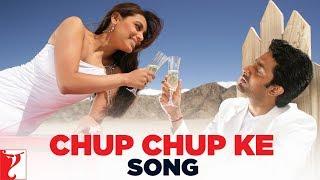 Chup Chup Ke Song | Bunty Aur Babli | Abhishek Bachchan | Rani Mukerji | Sonu Nigam | Mahalaxmi Iyer